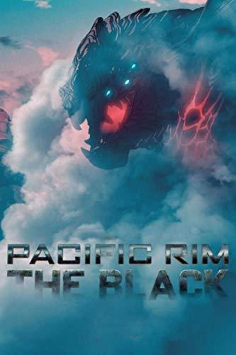 Pacific Rim The Black: Cute NoteBook Of TV Series Pacific Rim The Black | Fans Of TV Series Pacific Rim The Black | Cute Gift and Journals Notebooks For TvFilm Pacific Rim The Black