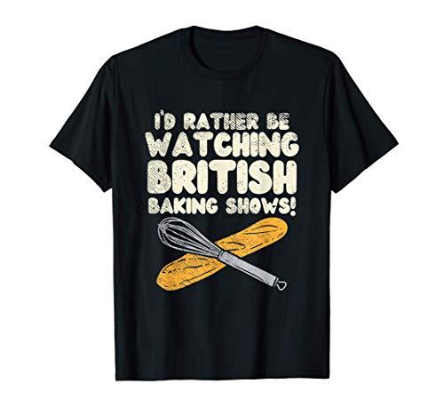 Great British Baking Shows Gifts T-Shirt