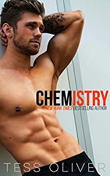 Chemistry: A Second Chance Romance by [Tess Oliver]