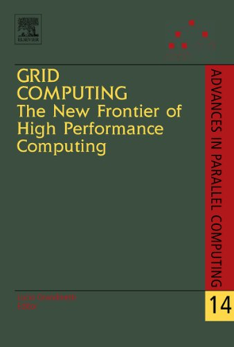 Grid Computing: The New Frontier of High Performance Computing (ISSN Book 14) (English Edition)