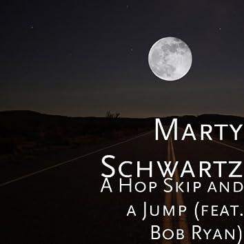 A Hop Skip and a Jump (feat. Bob Ryan)