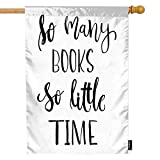 Moslion Inspirational Quote House Flag 28x40 Inch with So Many Books So Little Time Modern Brush...