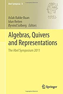 Algebras, Quivers and Representations: The Abel Symposium 2011 (Abel Symposia) by Unknown(2013-08-24)