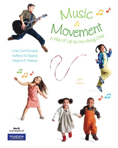 Music and Movement: A Way of Life for Young Children
