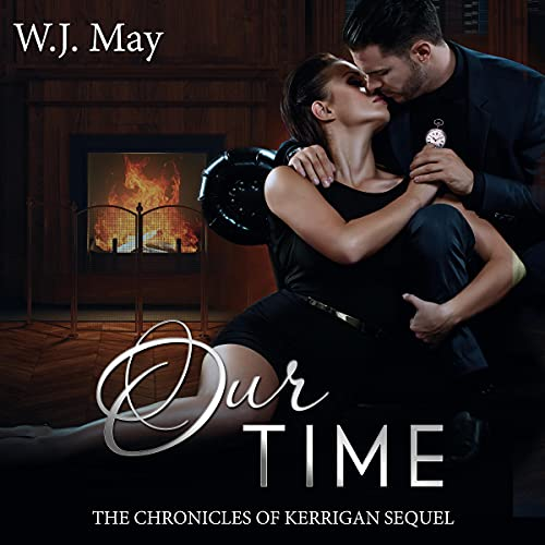 Our Time Audiobook By W.J. May cover art