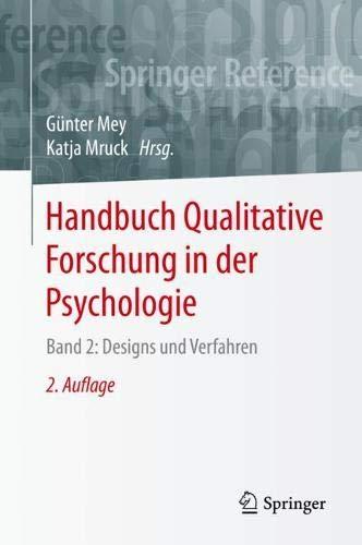 Handbuch Qualitative Forschung in der Psychologie: Band 2: Designs und Verfahren