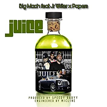 Juice (feat. Jr Writer & Papers)