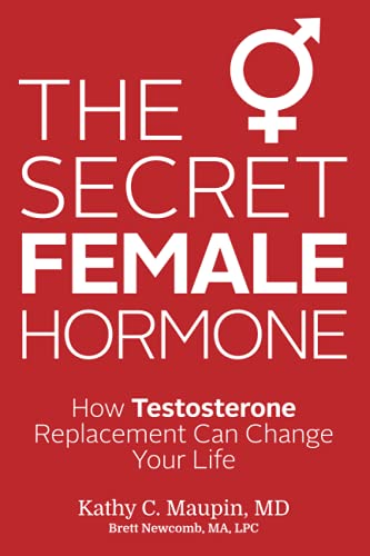 The Secret Female Hormone: How Testosterone Replacement Can Change Your Life