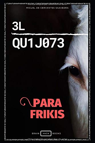 3L QU1J073 (para frikis) (Literatura para frikis)