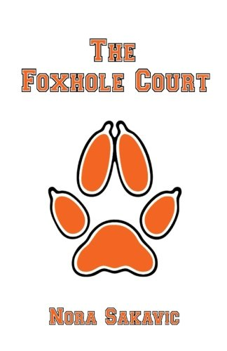 Compare Textbook Prices for The Foxhole Court All for the Game Volume 1  ISBN 9781516801510 by Sakavic, Nora