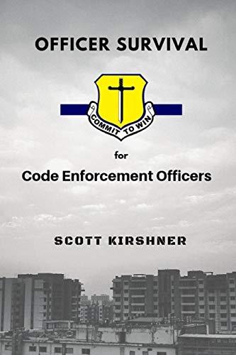 Officer Survival for Code Enforcement Officers