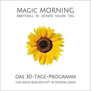 MAGIC MORNING - Kraftvoll in jeden neuen Tag! Titelbild