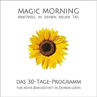 MAGIC MORNING - Kraftvoll in jeden neuen Tag! Titelbild