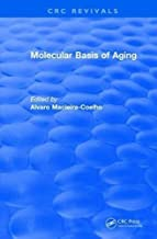 Molecular Basis of Aging (CRC Press Revivals)