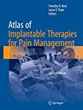 Atlas of Implantable Therapies for Pain Management - Timothy R. Deer