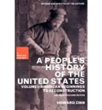 [(A People's History of the United States: American Beginnings to Reconstruction)] [Author: Howard Zinn Ph.D.] published on (August, 2003) - New Press - 01/08/2003