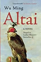 Altai: A Novel by Wu Ming (2014-02-04)