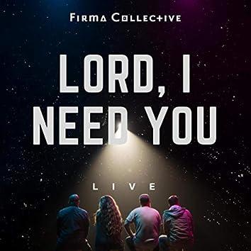 Lord I Need You (Live) [feat. Matthew Scott]