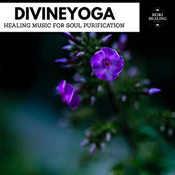 DivineYoga - Healing Music For Soul Purification