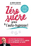 Zéro sucre grâce à l'auto-hypnose !