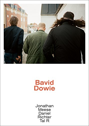 Bavid Dowie: Jonathan Meese, Daniel Richter, Tal R