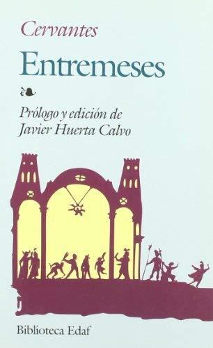 Entremeses. Cervantes