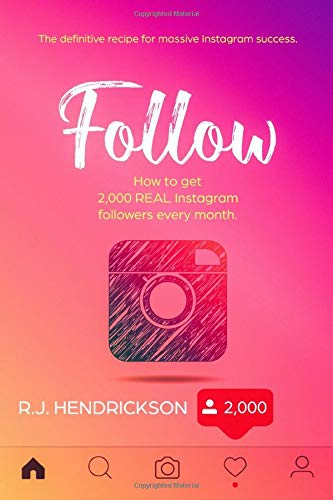 FOLLOW: How to get 2,000 REAL Instagram followers every month.