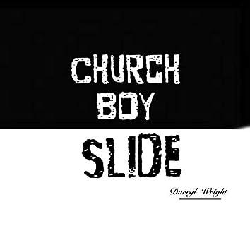Church Boy Slide