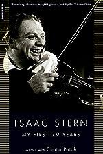 Isaac Stern - My First 79 Years d'Isaac Stern