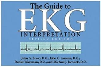 The Guide to EKG Interpretation: Revised Edition (White Coat Pocket Guide Series)