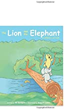 The Lion and The Elephant: A children's art book