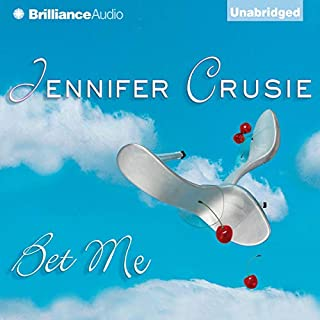 Bet Me                   By:                                                                                                                                 Jennifer Crusie                               Narrated by:                                                                                                                                 Deanna Hurst                      Length: 12 hrs     2,482 ratings     Overall 4.1