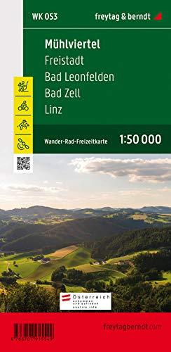 WK 053 Mühlviertel - Freistadt - Bad Leonfelden - Bad Zell - Linz, Wanderkarte 1:50.000 (freytag & berndt Wander-Rad-Freizeitkarten)