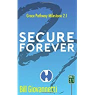 Secure Forever (Grace Pathway)