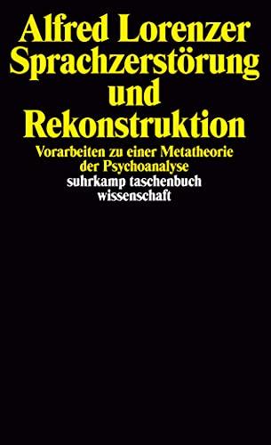 Buchseite und Rezensionen zu 'Sprachzerstörung und Rekonstruktion' von Alfred Lorenzer