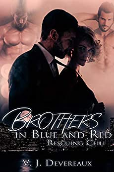 Brothers in Blue and Red:  Rescuing Ceili by [V. J. Devereaux, Valerie Douglas]