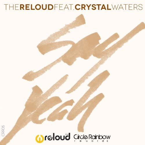 The Reloud feat. Crystal Waters