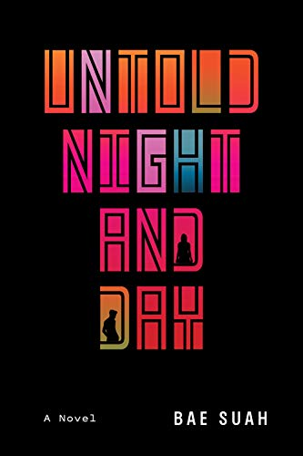 Image of Unknown Night and Day: A Novel