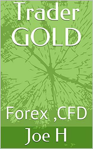 Trader GOLD: Forex ,CFD (English Edition)