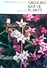 Growing Native Plants (Volume 6)