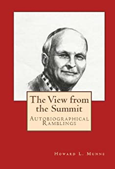 The View from the Summit by [Howard L. Munns, Melissa Bowersock]