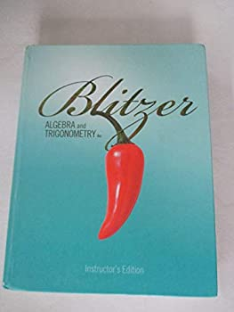 Algebra and Trigonometry 4th Edition Instructor s Edition by Robert Blitzer  2010  Hardcover