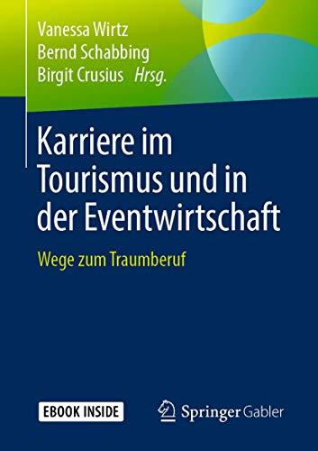 Karriere im Tourismus und in der Eventwirtschaft: Wege zum Traumberuf