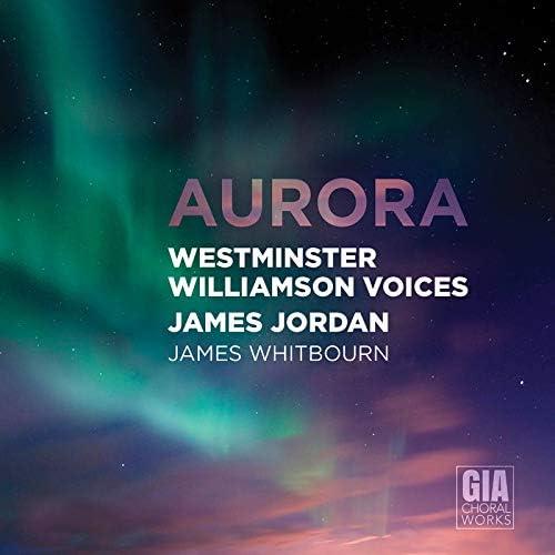 Westminster Williamson Voices, James Jordan feat. James Whitbourn