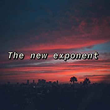 The New Exponent