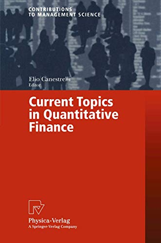 Current Topics in Quantitative Finance (Contributions to Management Science)