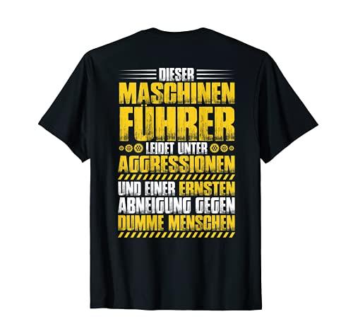 Anlagenführer Aggressionen Maschinenführer T-Shirt