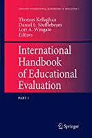 International Handbook of Educational Evaluation: Part One: Perspectives / Part Two: Practice (Springer International Handbooks of Education (9))