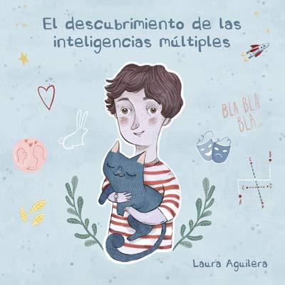 El descubrimiento de las inteligencias múltiples