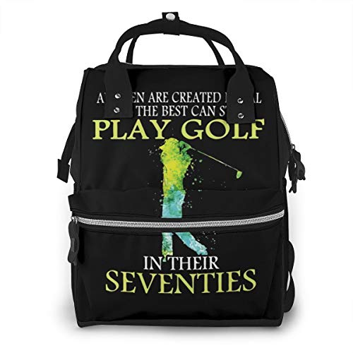 The Best Can Still Play Golf in Their Seventies Diaper Bag Multi-Function Waterproof Travel Backpack Nappy Bags for Baby Care, Large Capacity, Stylish and Durable